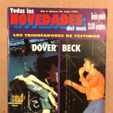 Magazines de musique: TODAS LAS NOVEDADES DEL MES N° 51 (1997). DOVER, BECK, 21 JAPONESAS, FESTIMAD, LOQUILLO. Lote 286318468