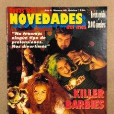 Revistas de música: TODAS LAS NOVEDADES DEL MES N° 40 (1996). KILLER BARBIES, PEARL JAM, NIRVANA, REM, BLUR, ALICE IN CH. Lote 286321563