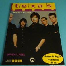 Revistas de música: TEXAS. DAVID F. ABEL. POSTER Y CARÁTULAS CD. COLECCIÓN IMÁGENES DE ROCK Nº 93. Lote 288143678