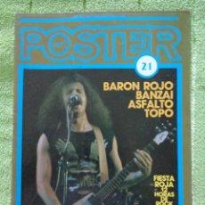 Revistas de música: PÓSTER - POPULAR 1 - Nº 21 - BARÓN ROJO, BANZAI, ASFALTO, ROSA NEGRA, TOPO - SUPER POSTER - 1984. Lote 289212968