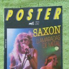 Revistas de música: POPULAR1,POSTER Nº 32, SAXON LLAMARADAS DE METAL, BIOGRAFIA COMPLETA Y SUPER POSTER 60X80 CM. Lote 289213978