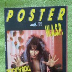 Revistas de música: REVISTA POSTER POULAR 1 --- Nº 35 ESPECIAL W.A.S.P. WASP ROCK'N'ROLL CANIBAL. Lote 289214373