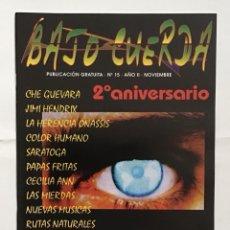 Revistas de música: BAJO CUERDA 15 SARATOGA PAPAS FRITAS LAS MIERDAS MIGUEL ÁNGEL MARTIN LITERBASURA COLOR HUMANO. Lote 289483623