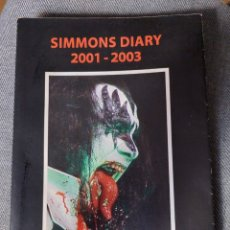 Riviste di musica: SIMMONS DIARY 2001-2003. GRAVEYARD PRESS. 2004. LIBRO KISS 200 PÁGINAS. Lote 291965968