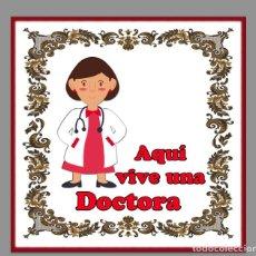 Nuevo: AZULEJO 15X15 AQUI VIVE UN DOCTORA. Lote 62836196