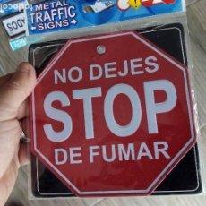 Nuevo: SEÑAL DE TRÁFICO METALICA STOP NO DEJES DE FUMAR. Lote 65004071
