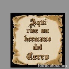 Nuevo: AZULEJO 15X15 DE AQUÍ VIVE UN HERMANO DEL CERRO. Lote 133523454