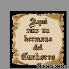 Nuevo: AZULEJO 15X15 DE AQUÍ VIVE UN HERMANO DEL CACHORRO. Lote 153682822