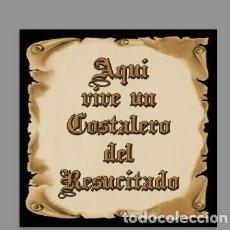 Nuevo: AZULEJO 15X15 CTM CON EL TEXTO AQUÍ VIVE UN COSTALERO DEL RESUCITADO. Lote 161218074