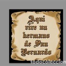 Nuevo: AZULEJO 15X15 CTM CON EL TEXTO AQUÍ VIVE UN HERMANO DE SAN BERNARDO. Lote 166396110