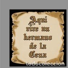 Nuevo: AZULEJO 15X15 CTM CON EL TEXTO AQUÍ VIVE UN HERMANO DE LA CENA. Lote 167690012