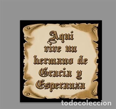 AZULEJO 15X15 DE AQUÍ VIVE UN HERMANO DE GRACIA Y ESPERANZA (Artículos Nuevos)
