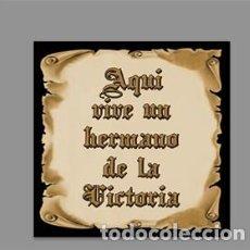 Nuevo: AZULEJO 15X15 DE AQUÍ VIVE UN HERMANO DE LA VICTORIA. Lote 184769461