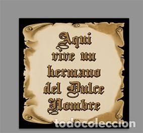 AZULEJO 15X15 DE AQUÍ VIVE UN HERMANO DEL DULCE NOMBRE (Artículos Nuevos)