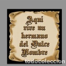 Nuevo: AZULEJO 15X15 DE AQUÍ VIVE UN HERMANO DEL DULCE NOMBRE. Lote 186215583
