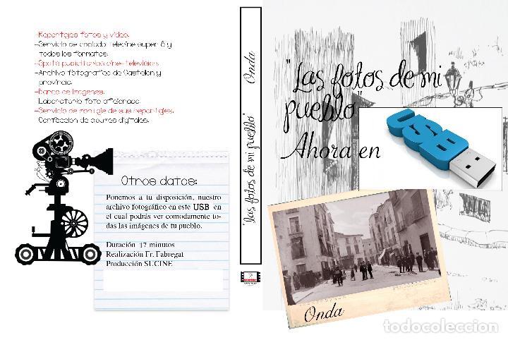 COLECCION FOTOGRAFICA DE LAS FOTOS DE MI PUEBLO ONDA CASTELLON EN USB (Artículos Nuevos)