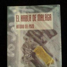 Otras Lenguas Locales: ANTONIO DEL POZO: EL HABLA DE MÁLAGA. Lote 91335279