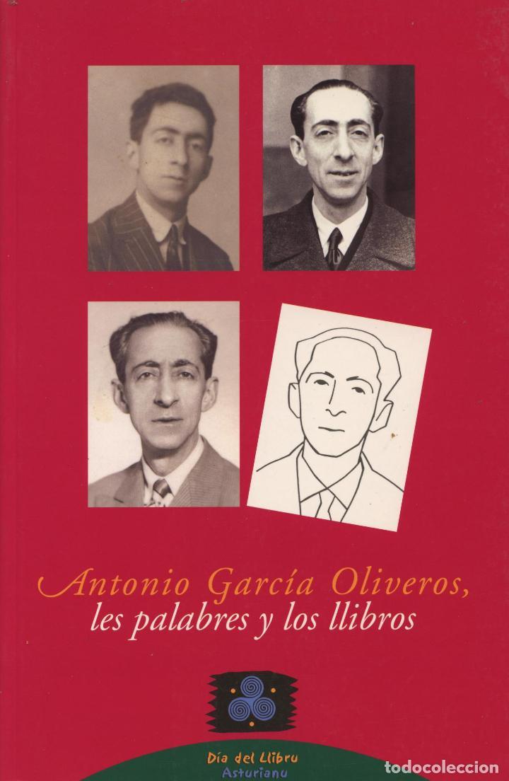 ANTONIO GARCÍA OLIVEROS, LES PALABRES Y LOS LLIBROS. OVIEDO: PRINCIPAU D'ASTURIES, 2003 (Libros Nuevos - Idiomas - Otras lenguas locales)