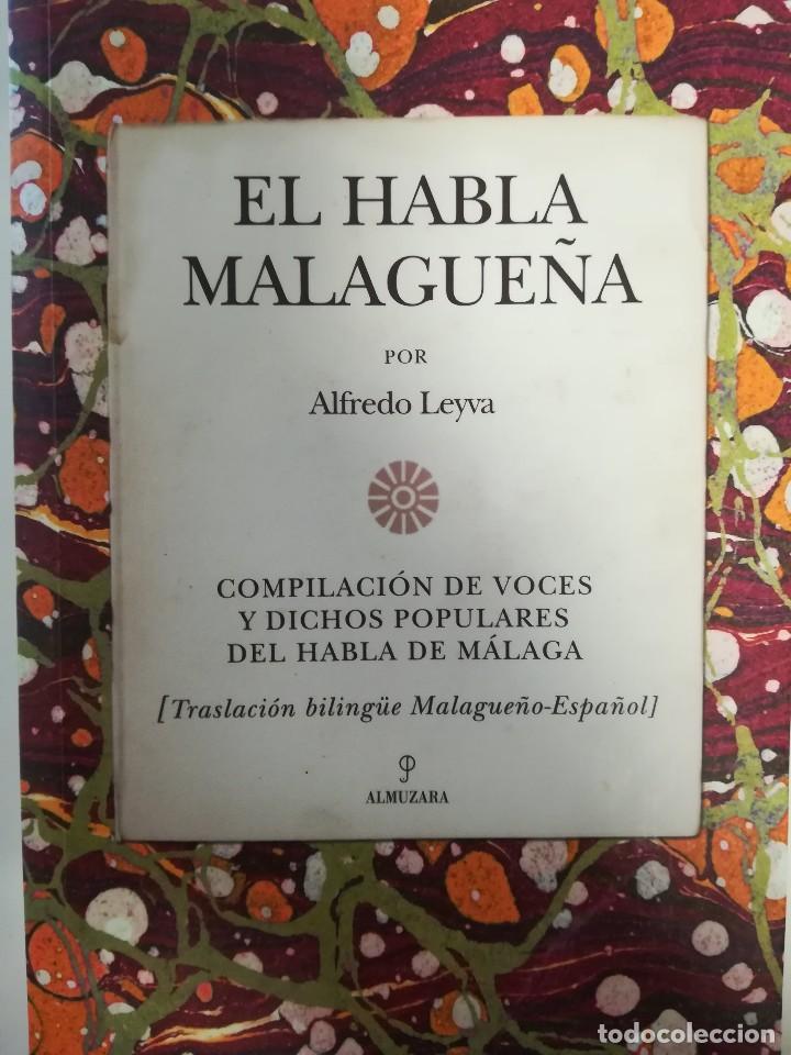 EL HABLA MALAGUEÑA- ALFREDO LEYVA (Libros Nuevos - Idiomas - Otras lenguas locales)