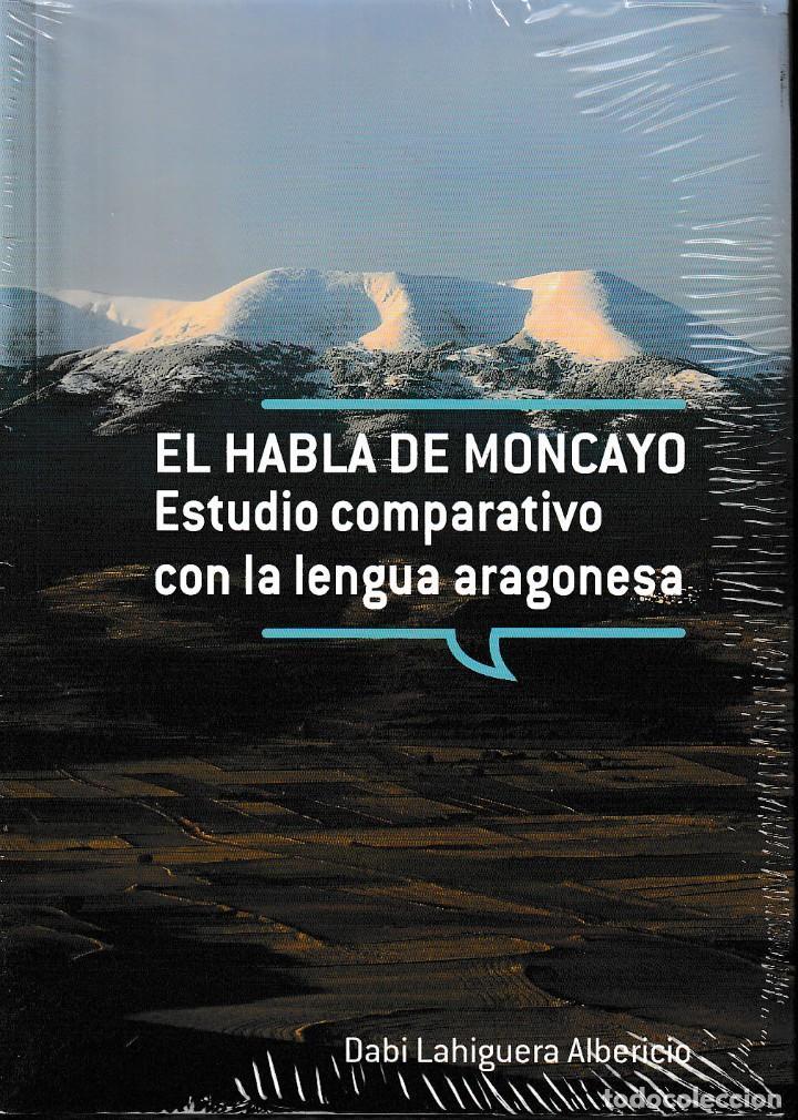 EL HABLA DE MONCAYO (LAHIGUERA ALBERICIO, D.) I.F.C. 2018 (Libros Nuevos - Idiomas - Otras lenguas locales)