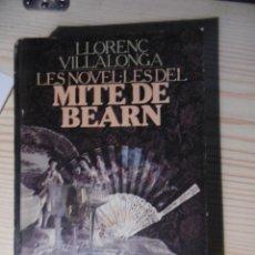 Otras Lenguas Locales: LLORENC VILLALONGA-LES NOVEL.LES DE MITE BEARN. Lote 177704494