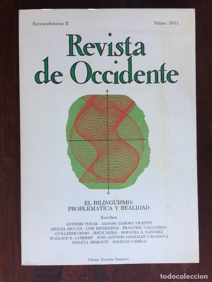 REVISTA DE OCCIDENTE. EL BILINGÜISMO PROBLEMA Y REALIDAD. DESARROLLO DEL BILINGÜISMO EN ESPAÑA (Libros Nuevos - Idiomas - Otras lenguas locales)