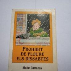 Otras Lenguas Locales: LIBRO PROHIBIT DE PLOUREB ELS DISSABTES MAITE CARRANZA . Lote 184109130