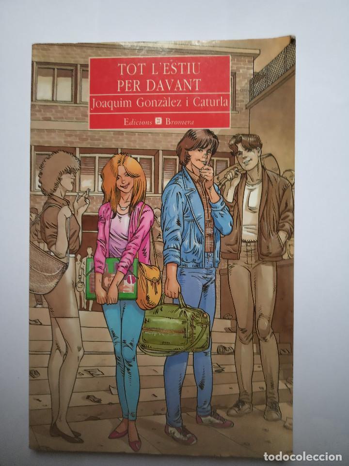 LIBRO TOT L,ESTIU PER DAVANT JOAQUIM GONZALEZ I CATURLA (Libros Nuevos - Idiomas - Otras lenguas locales)