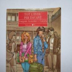 Otras Lenguas Locales: LIBRO TOT L,ESTIU PER DAVANT JOAQUIM GONZALEZ I CATURLA. Lote 184109266