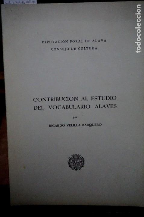 VELILLA BARQUERO RICARDO.CONTRIBUCION AL ESTUDIO DEL VOCABULARIO ALAVES. (Libros Nuevos - Idiomas - Otras lenguas locales)