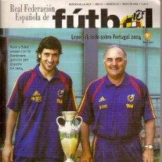 Coleccionismo deportivo: REVISTA 'REAL FEDERACIÓN ESPAÑOLA DE FÚTBOL', Nº 63. MAYO DE 2004.. Lote 17315482