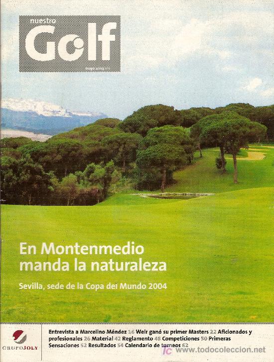 REVISTA 'NUESTRO GOLF', Nº 5. MAYO 2003. (Coleccionismo Deportivo - Revistas y Periódicos - As)