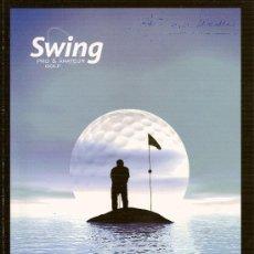Coleccionismo deportivo: REVISTA 'SWING PRO & AMATEUR GOLF', Nº 2. 20 DE MAYO DE 2004. EN ESPAÑOL E INGLÉS.. Lote 23227912