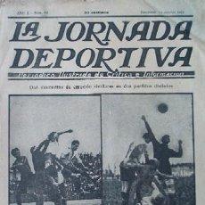 Coleccionismo deportivo: LA JORNADA DEPORTIVA - AÑO 1922 - EN PORTADA: EL ENCUENTRO DE FUTBOL ARENAS DE BILBAO - C.D. EUROPA. Lote 23308094