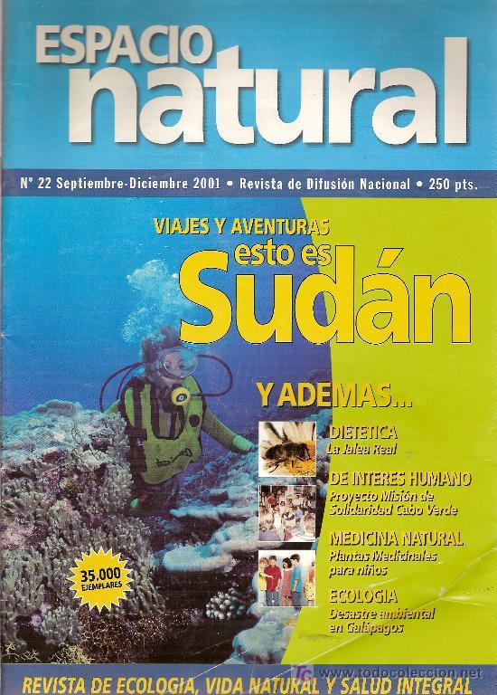 REVISTA DE ECOLOGÍA, VIDA NATURAL, DEPORTE Y SALUD. 'ESPACIO NATURAL', Nº 22. SEPTIEMBRE 2001. (Coleccionismo Deportivo - Revistas y Periódicos - As)