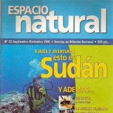 Coleccionismo deportivo: REVISTA DE ECOLOGÍA, VIDA NATURAL, DEPORTE Y SALUD. 'ESPACIO NATURAL', Nº 22. SEPTIEMBRE 2001.. Lote 23227914