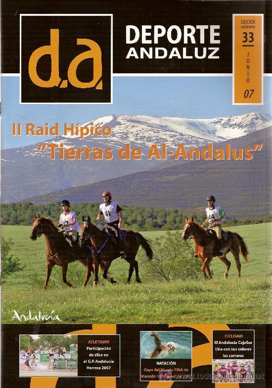 REVISTA 'DEPORTE ANDALUZ', Nº 33. JUNIO 2007. (Coleccionismo Deportivo - Revistas y Periódicos - As)