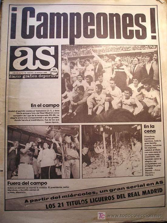 PERIODICO DIARIO AS CON PORTADA HISTORICA FUTBOL REAL MADRID CAMPEON DE LIGA 1986 (Coleccionismo Deportivo - Revistas y Periódicos - As)