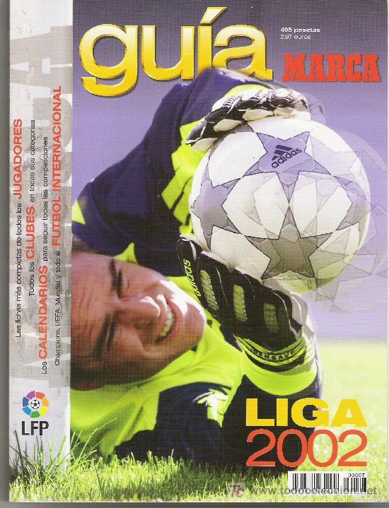 GUIA DE LA LIGA DE FUTBOL MARCA ANUARIO AÑO 2002 - TEMPORADA 2001-2002 (Coleccionismo Deportivo - Revistas y Periódicos - Marca)