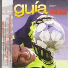 Coleccionismo deportivo: GUIA DE LA LIGA DE FUTBOL MARCA ANUARIO AÑO 2002 - TEMPORADA 2001-2002. Lote 26948825