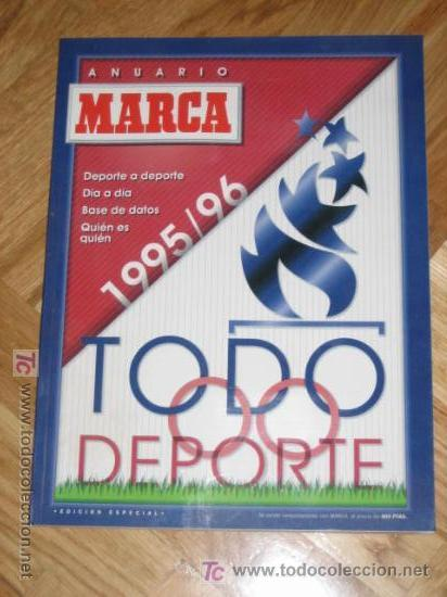 Coleccionismo deportivo: ANUARIO O GUIA MARCA TODO DEPORTE 95/96 - 1995-1996 - EDICION ESPECIAL - Foto 2 - 26366852