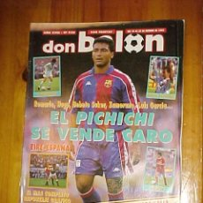 Coleccionismo deportivo: DON BALON Nº 938, OCTUBRE 1993. EL PICHICHI SE VENDE CARO (SIN POSTER). Lote 12785593