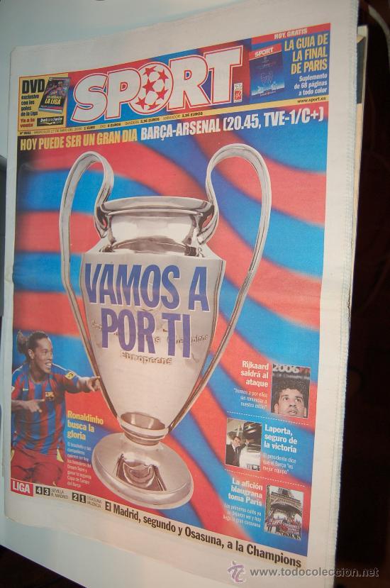 BARÇA : PREVIA DE LA FINAL DE LA CHAMPIONS DE 2006. DIARIO SPORT (Coleccionismo Deportivo - Revistas y Periódicos - Sport)