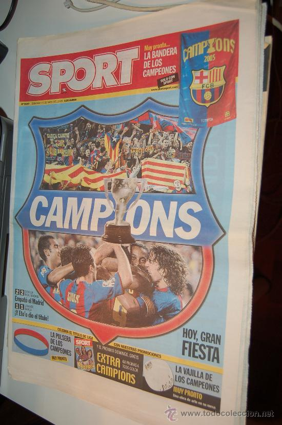 EL BARÇA CAMPEÓN DE LIGA DE LA TEMPORADA 2004-05. DIARIO SPORT (Coleccionismo Deportivo - Revistas y Periódicos - Sport)