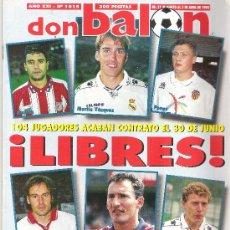Coleccionismo deportivo: DON BALON Nº 1015. ABRIL 1995. BETIS EN POSTER. ENTREVISTAS A FRANCISCO Y A JIMENEZ.. Lote 11578292