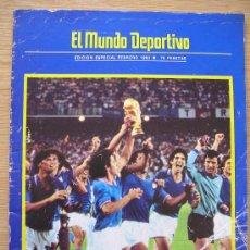 Coleccionismo deportivo: REVISTA MUNDO DEPORTIVO ESPECIAL 1982 PORTADA MUNDIAL 82 RECOPA DEL BARCELONA Y MAS. Lote 26380454