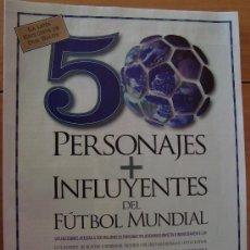 Coleccionismo deportivo - REVISTA DON BALON EXTRA 50 PERSONAJES + INFLUYENTES DEL FUTBOL MUNDIAL - 26889824