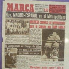 Coleccionismo deportivo: MARCA DIARIO-AÑOI V-I1577-HOY MADRID -ESPAÑOL EN EL METROPOLITANO-. Lote 21877211
