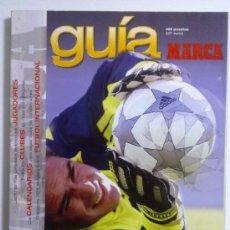 Coleccionismo deportivo: GUIA MARCA LIGA 2002 CASI NUEVA. Lote 27310855