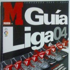 Coleccionismo deportivo: GUIA MARCA GUIA LIGA 04 CASI NUEVA. Lote 27310857